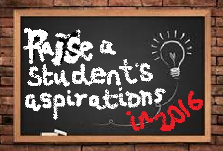 Raise a student's aspirations
