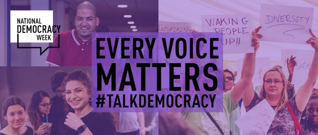 Enthusiastic people and text: Every voice matters #talkdemocracy
