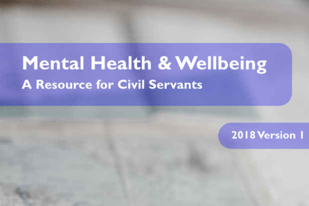 Mental Health and Wellbeing a resource for Civil Servants 2018 Version 1 written on a purple background