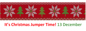 Strip of alternating white snowflakes and green christmas trees on a red background with words Its Christmas Jumper Time 13 December