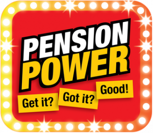 Pension Power, get it, got it, good