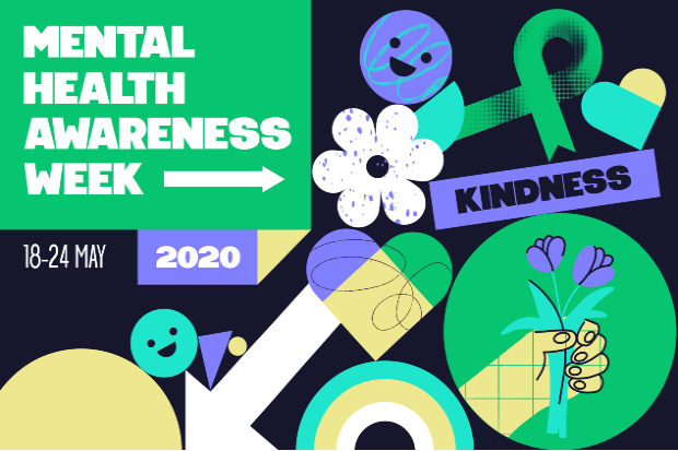 A poster for Mental Health Awareness Week that includes green ribbons and various shapes indicating kindness and friendliness